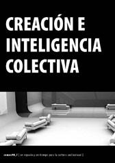 Inteligencia y creación colectiva